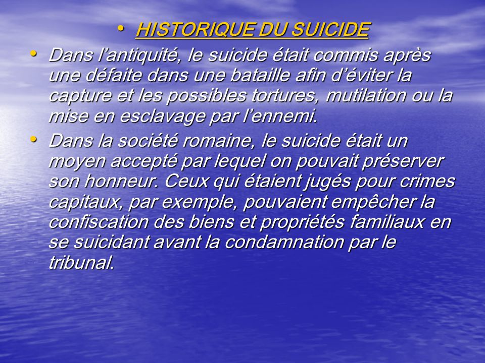 HISTORIQUE DU SUICIDE