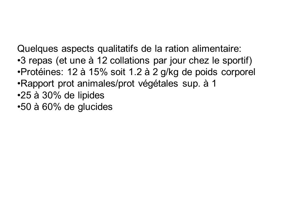 Quelques aspects qualitatifs de la ration alimentaire: