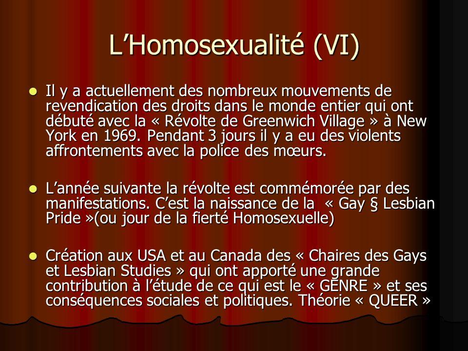 L'Homosexualité (VI)
