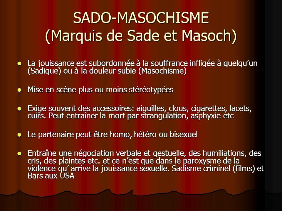 SADO-MASOCHISME (Marquis de Sade et Masoch)