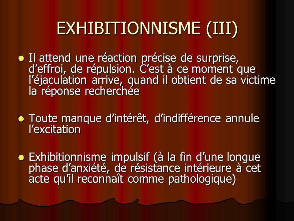 EXHIBITIONNISME (III)