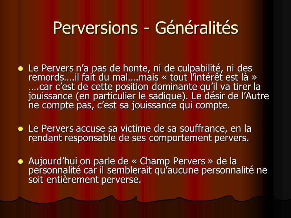 Perversions - Généralités
