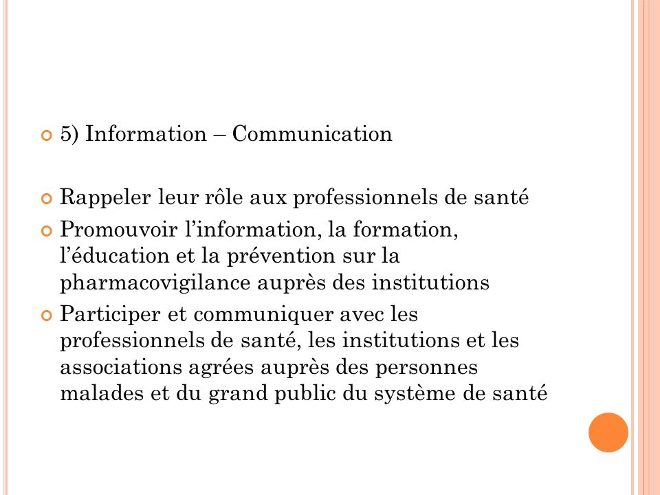 5) Information – Communication