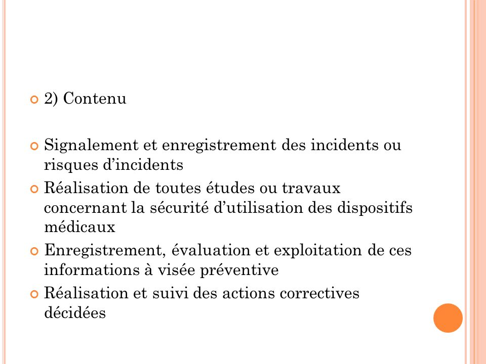 2) Contenu Signalement et enregistrement des incidents ou risques d'incidents.