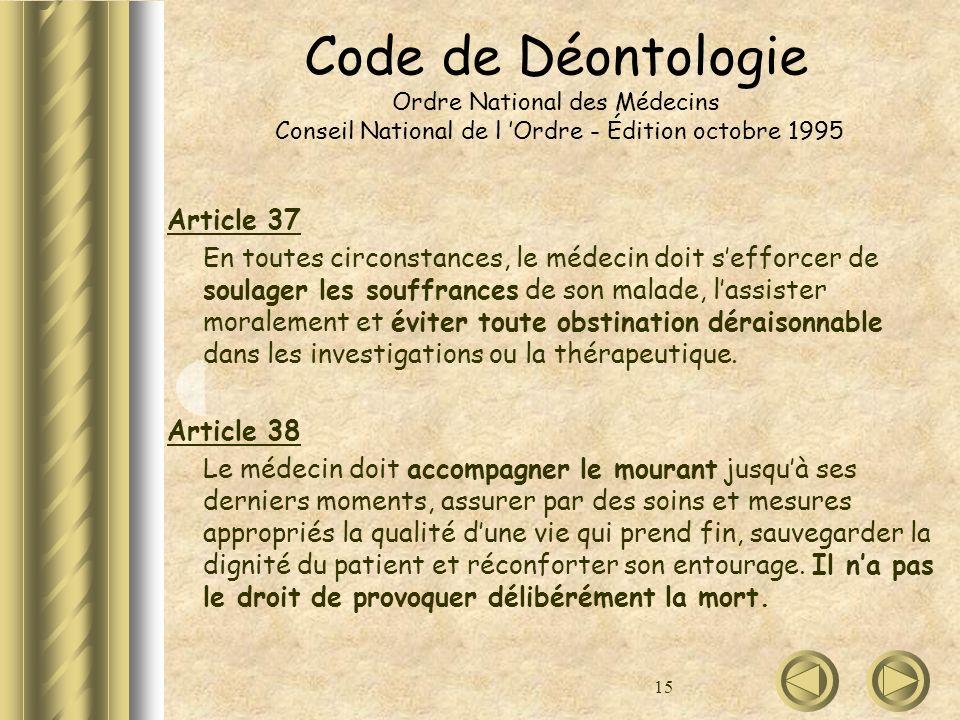 Code de Déontologie Ordre National des Médecins Conseil National de l 'Ordre - Édition octobre 1995
