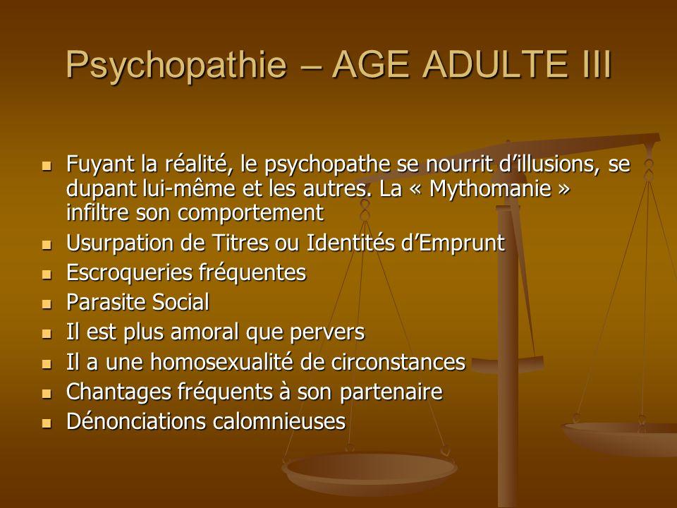 Psychopathie – AGE ADULTE III