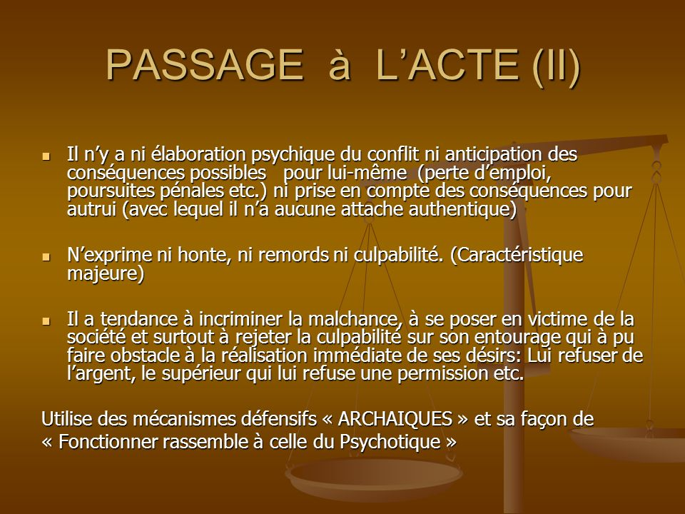 PASSAGE à L'ACTE (II)