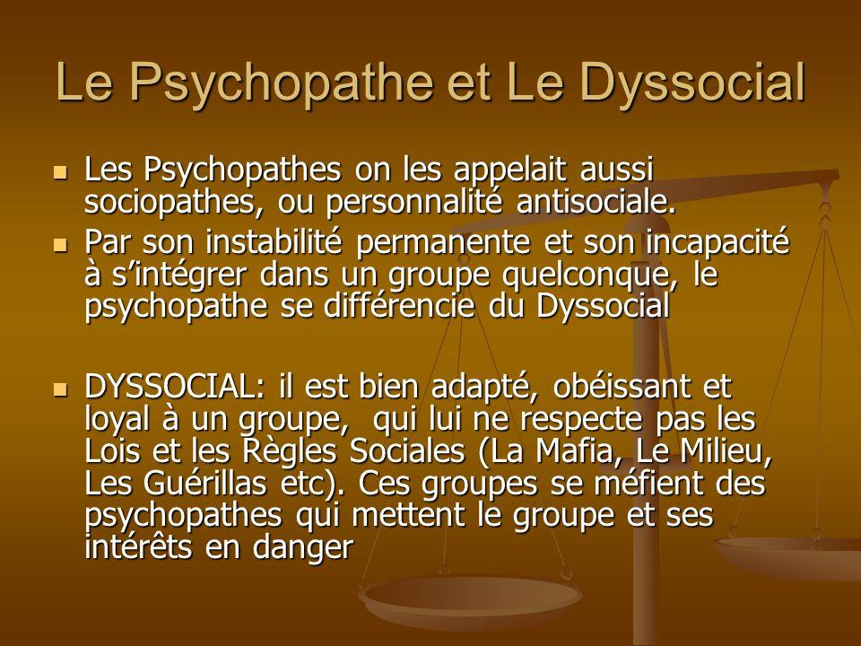 Le Psychopathe et Le Dyssocial