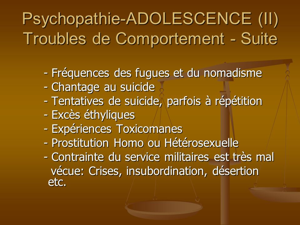 Psychopathie-ADOLESCENCE (II) Troubles de Comportement - Suite