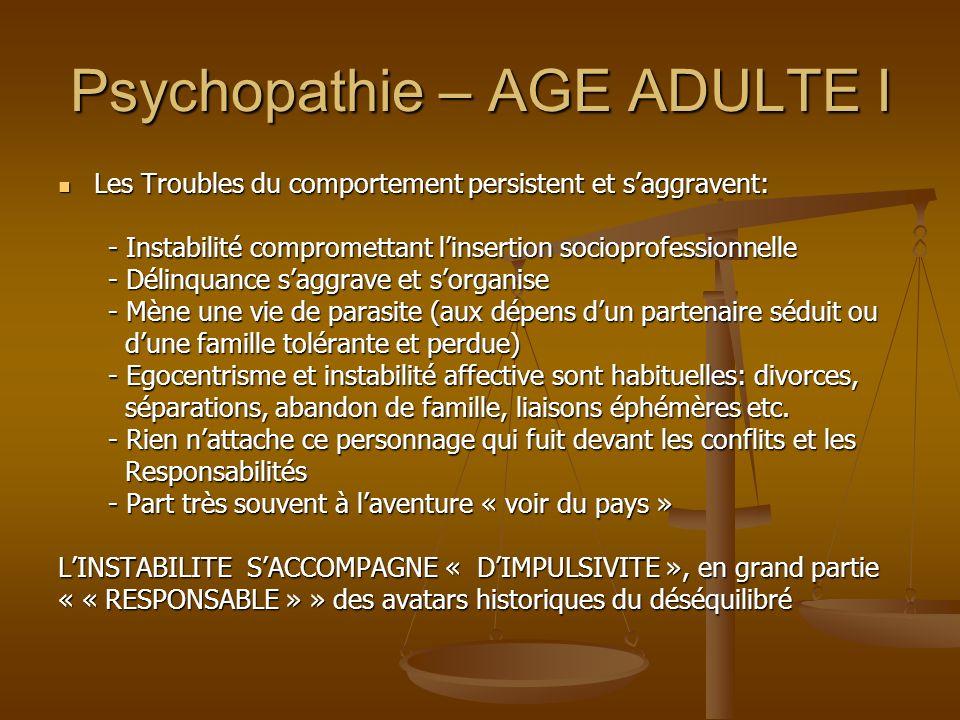 Psychopathie – AGE ADULTE I