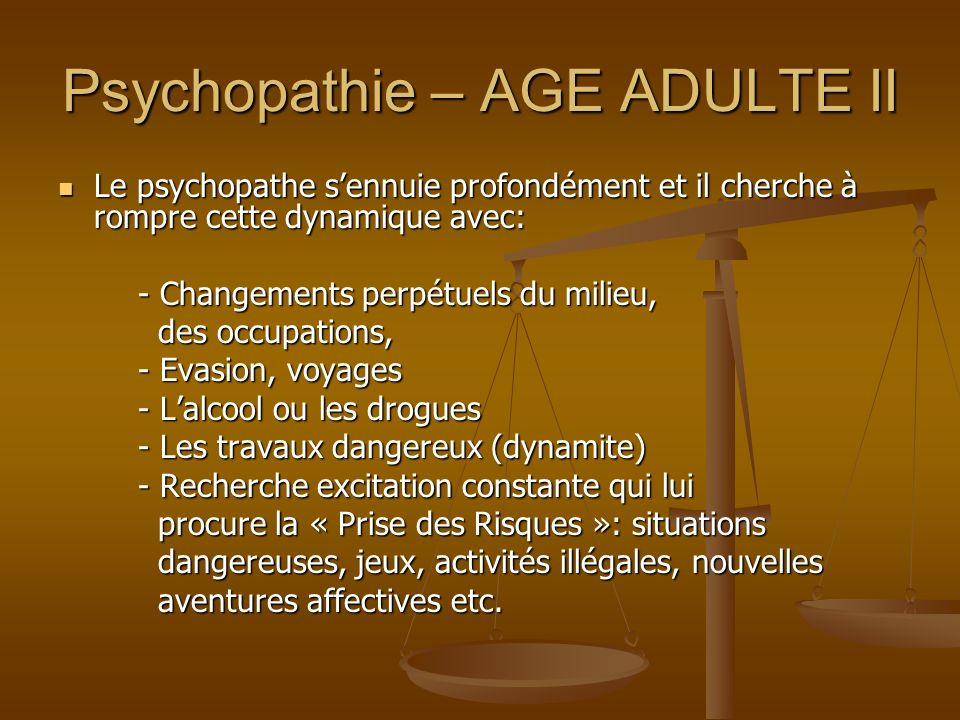 Psychopathie – AGE ADULTE II