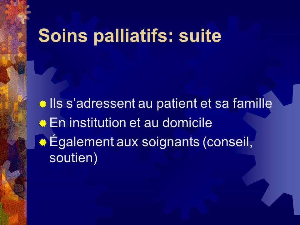 Soins palliatifs: suite