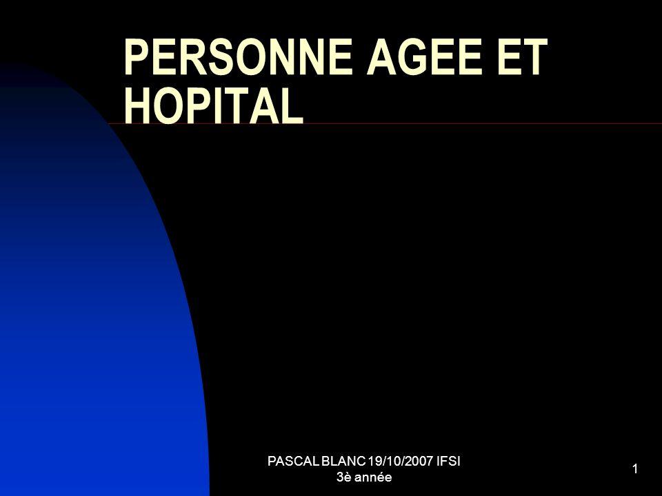PERSONNE AGEE ET HOPITAL