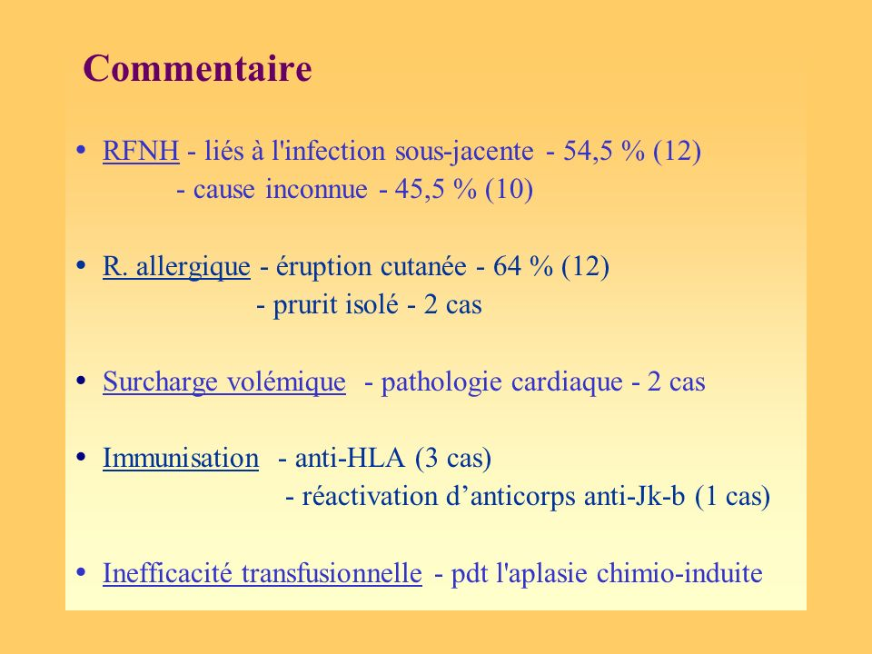 Commentaire  RFNH - liés à l infection sous-jacente - 54,5 % (12)