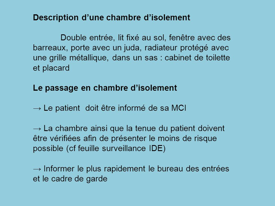 Description d'une chambre d'isolement