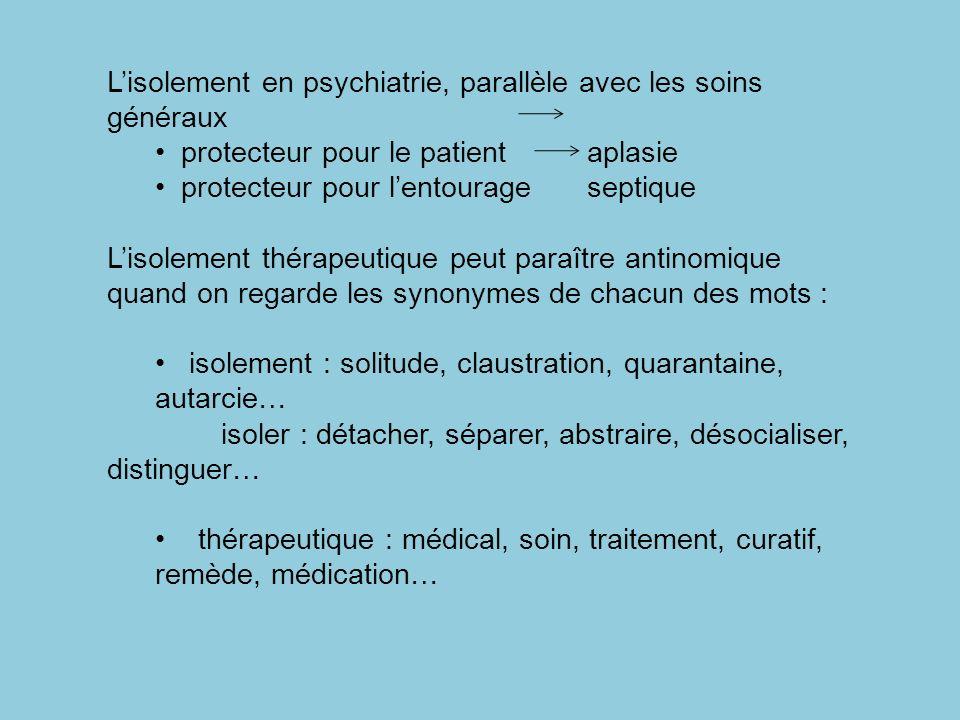L'isolement en psychiatrie, parallèle avec les soins généraux