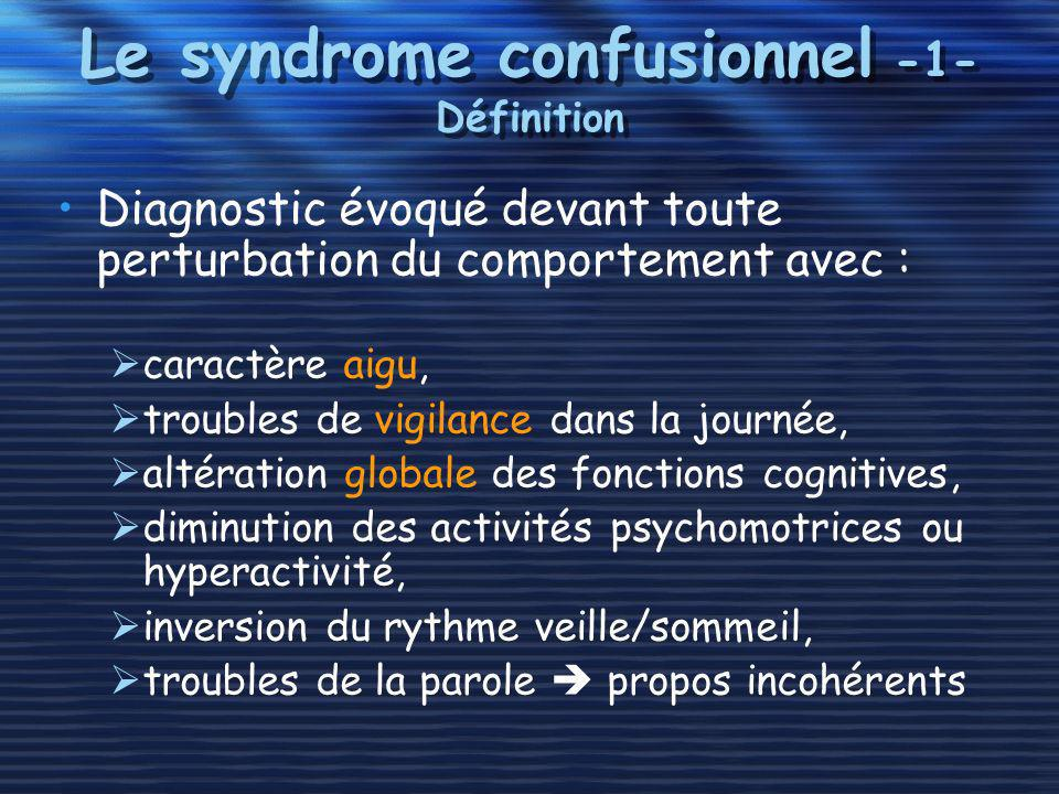 Le syndrome confusionnel -1- Définition