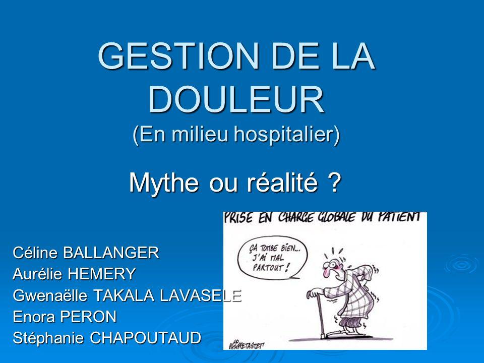 GESTION DE LA DOULEUR (En milieu hospitalier)