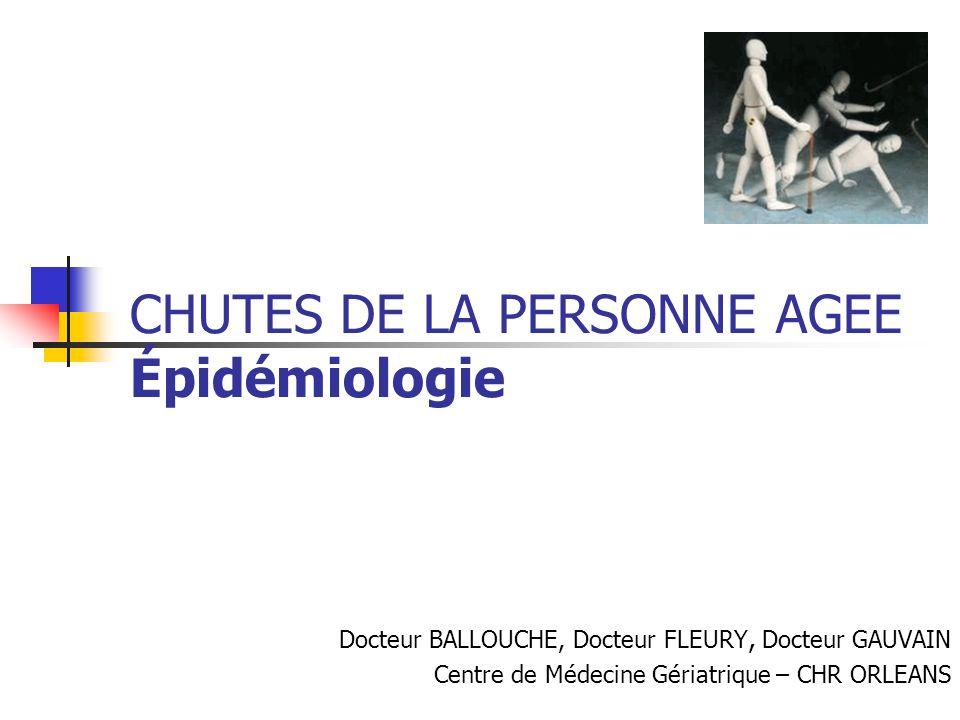 CHUTES DE LA PERSONNE AGEE Épidémiologie