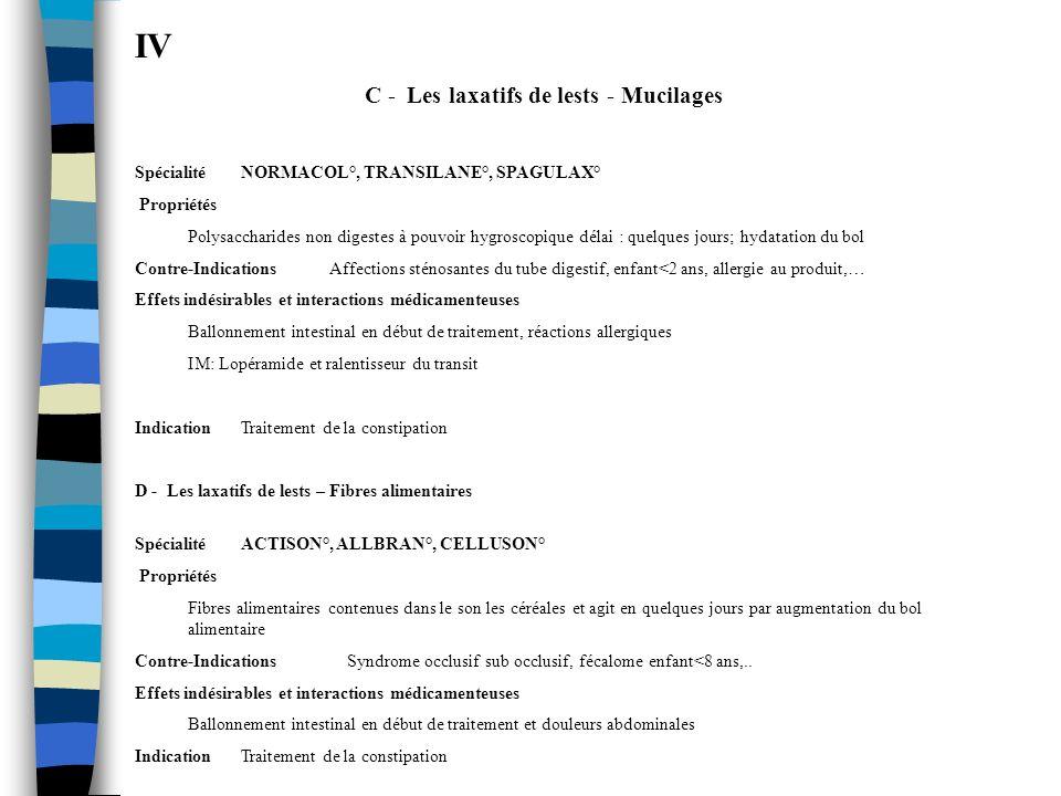 C - Les laxatifs de lests - Mucilages