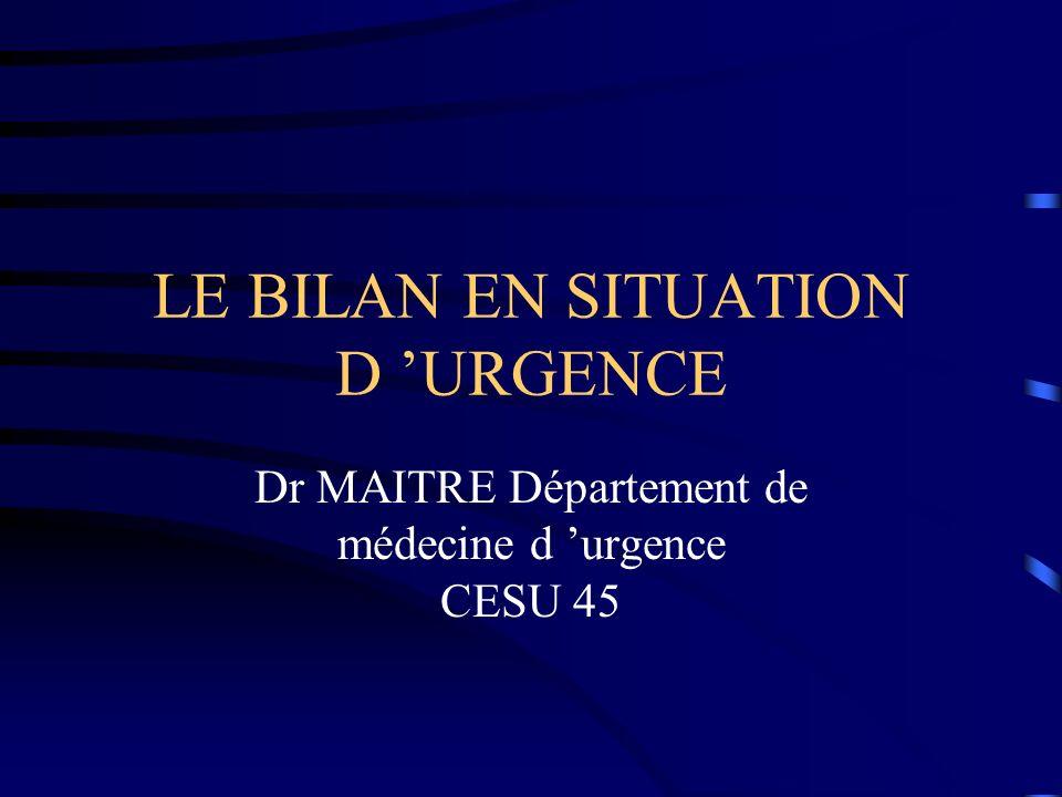 LE BILAN EN SITUATION D 'URGENCE