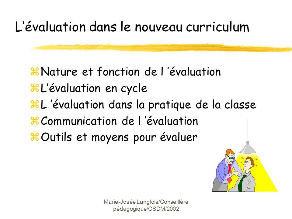 L'évaluation dans le nouveau curriculum