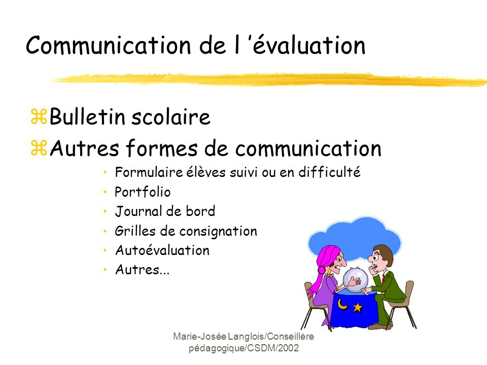 Communication de l 'évaluation