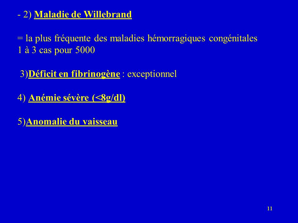 - 2) Maladie de Willebrand