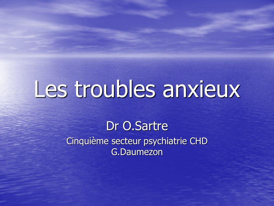Dr O.Sartre Cinquième secteur psychiatrie CHD G.Daumezon
