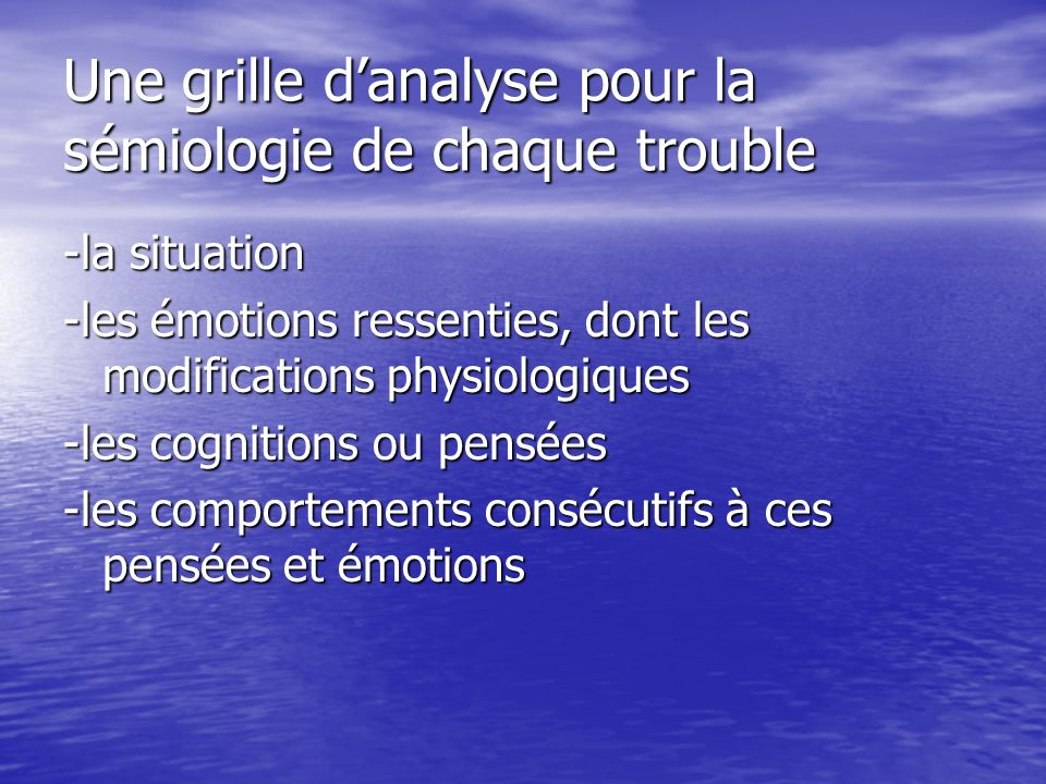 Une grille d'analyse pour la sémiologie de chaque trouble