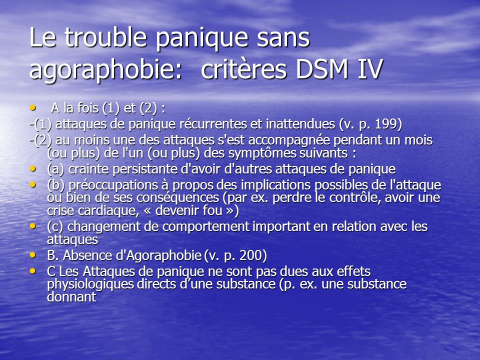 Le trouble panique sans agoraphobie: critères DSM IV