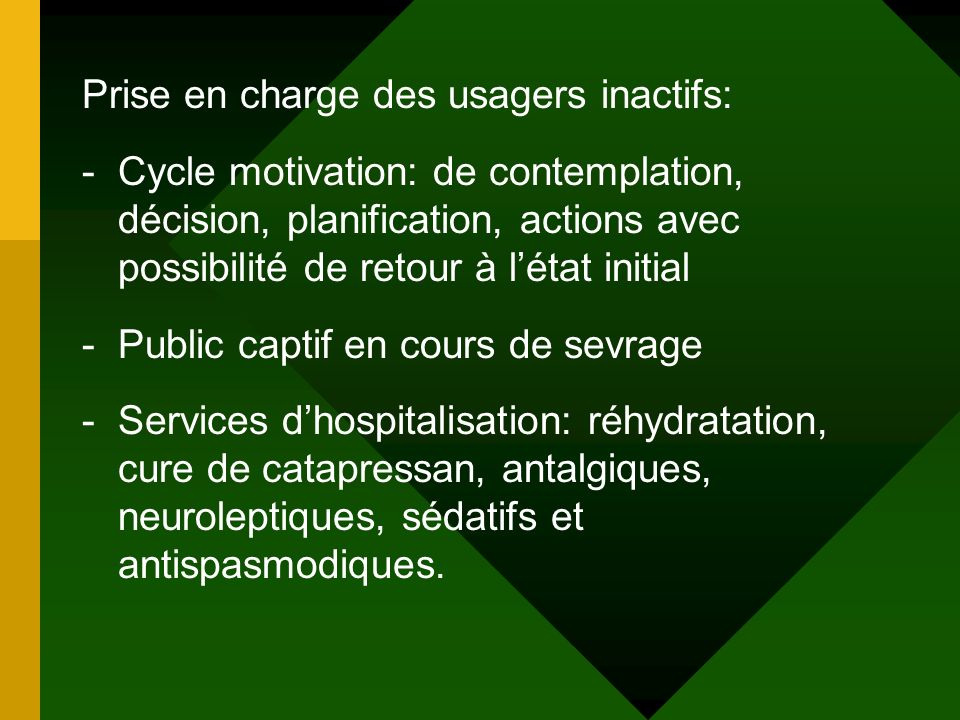 Prise en charge des usagers inactifs: