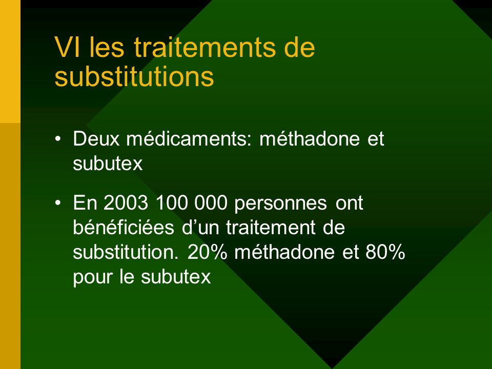 VI les traitements de substitutions