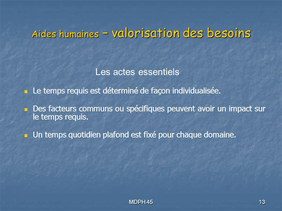 Aides humaines – valorisation des besoins