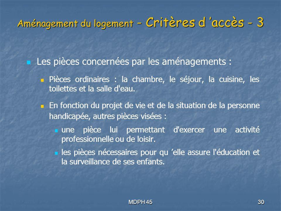 Aménagement du logement - Critères d 'accès - 3