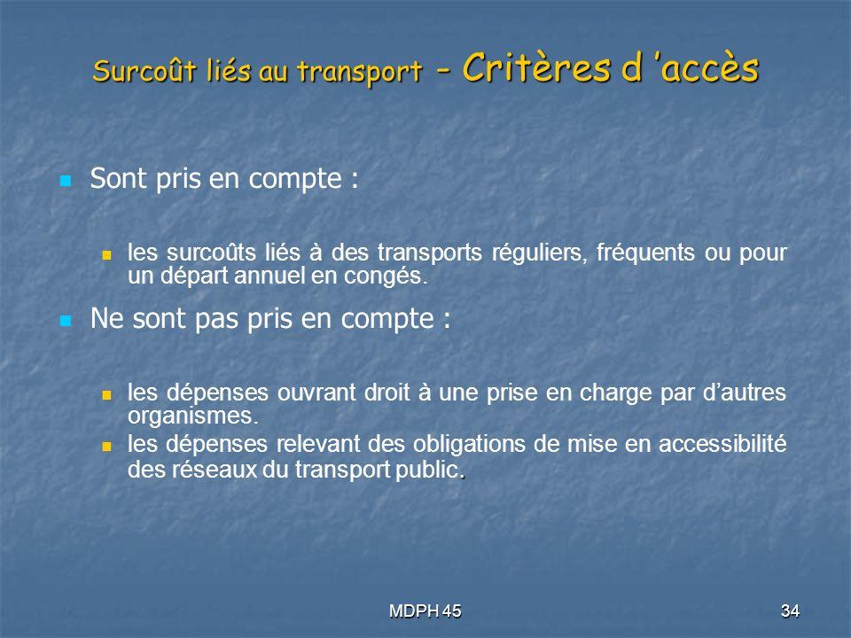 Surcoût liés au transport - Critères d 'accès