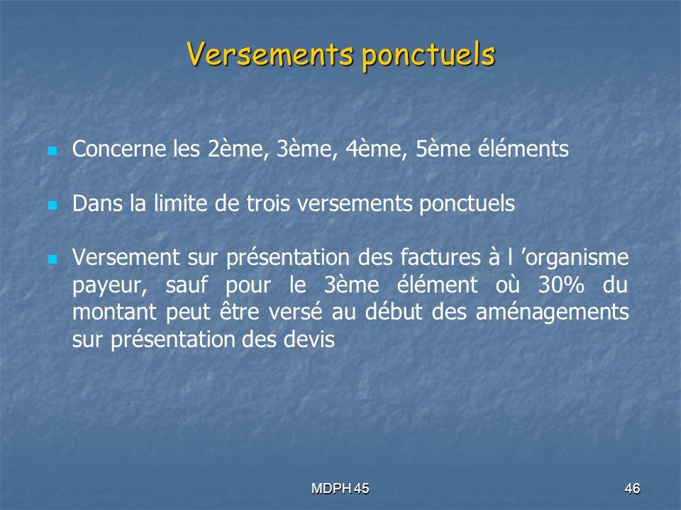 Versements ponctuels Concerne les 2ème, 3ème, 4ème, 5ème éléments