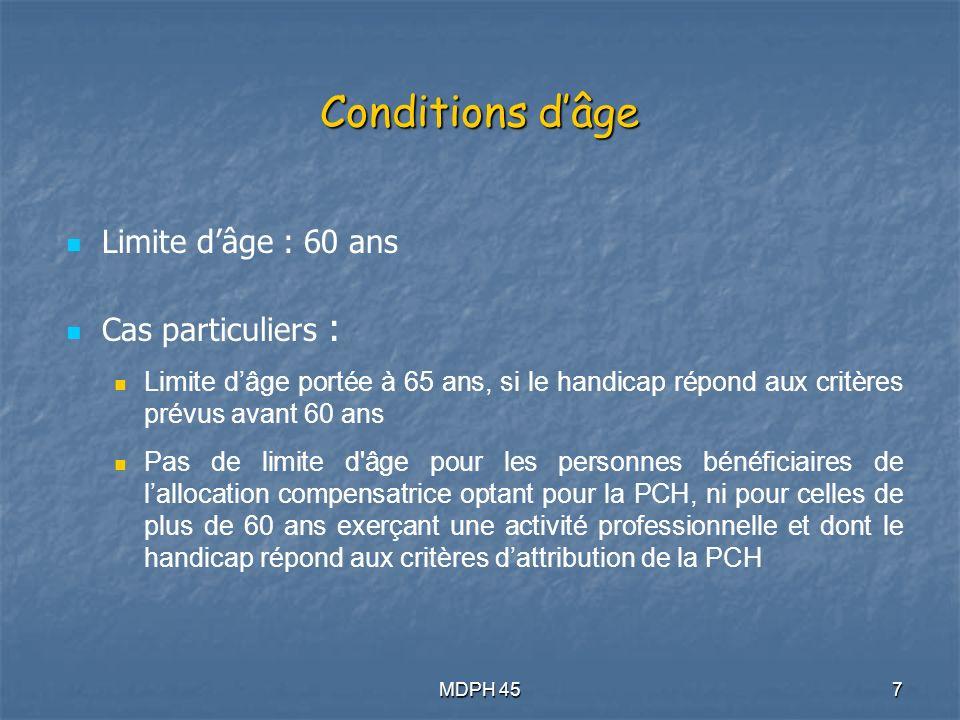 Conditions d'âge Limite d'âge : 60 ans Cas particuliers :