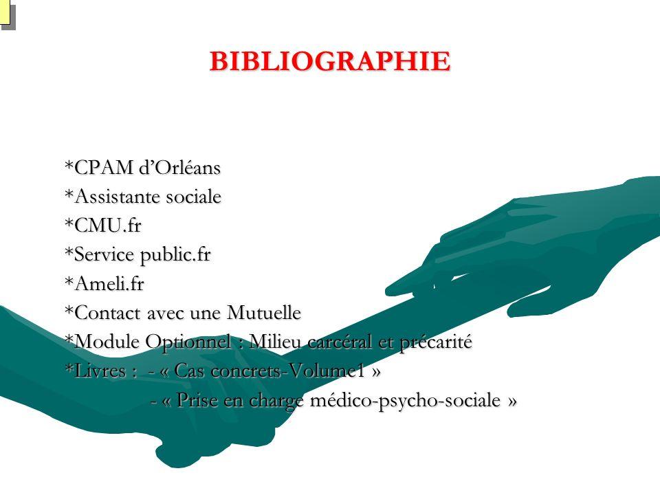 BIBLIOGRAPHIE *CPAM d'Orléans *Assistante sociale *CMU.fr