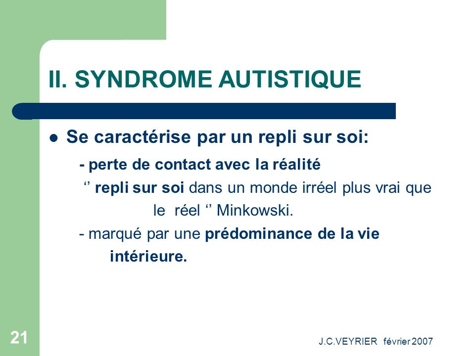 II. SYNDROME AUTISTIQUE