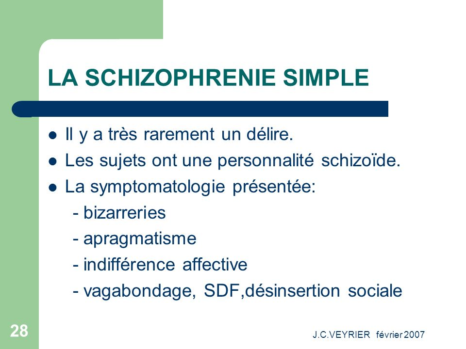 LA SCHIZOPHRENIE SIMPLE