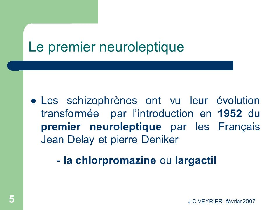 Le premier neuroleptique
