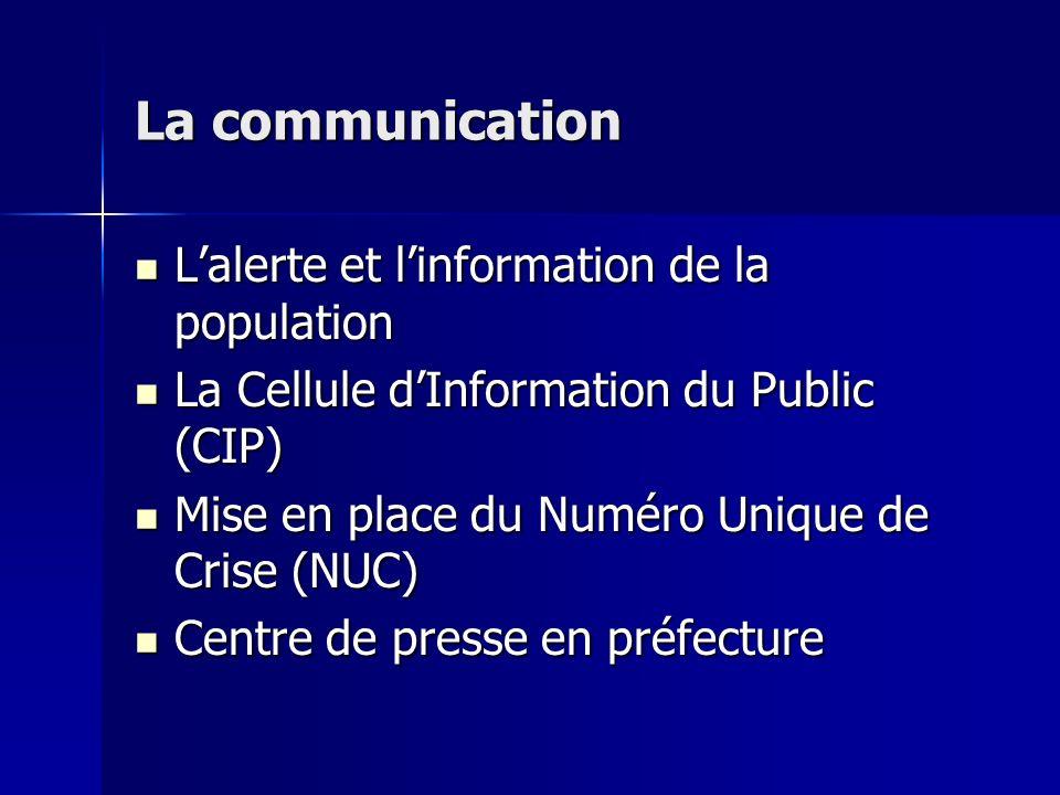 La communication L'alerte et l'information de la population