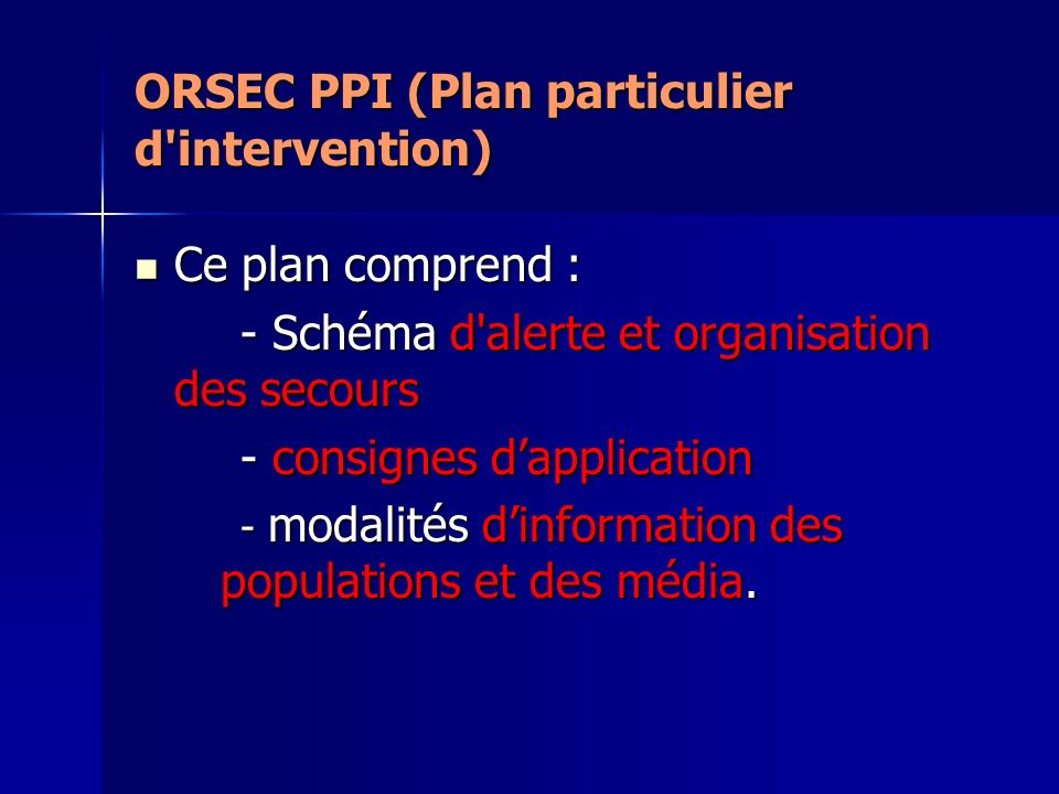 ORSEC PPI (Plan particulier d intervention)