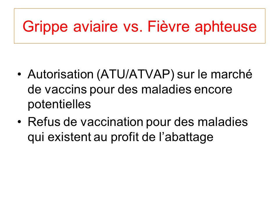 Grippe aviaire vs. Fièvre aphteuse