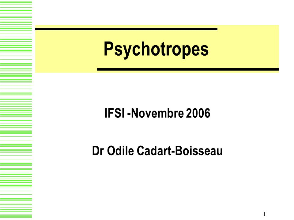 IFSI -Novembre 2006 Dr Odile Cadart-Boisseau