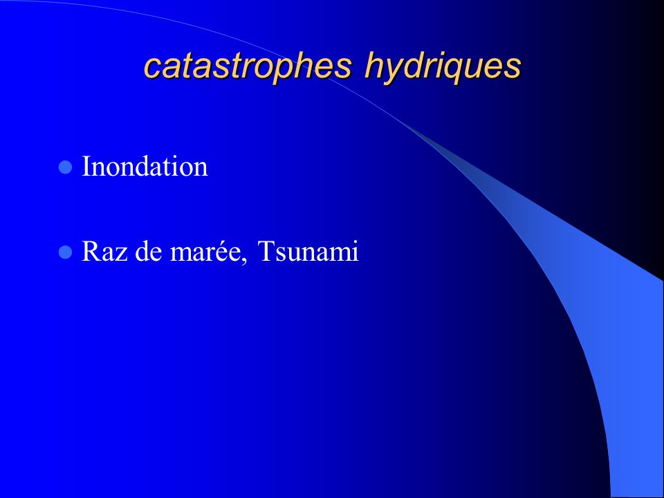 catastrophes hydriques