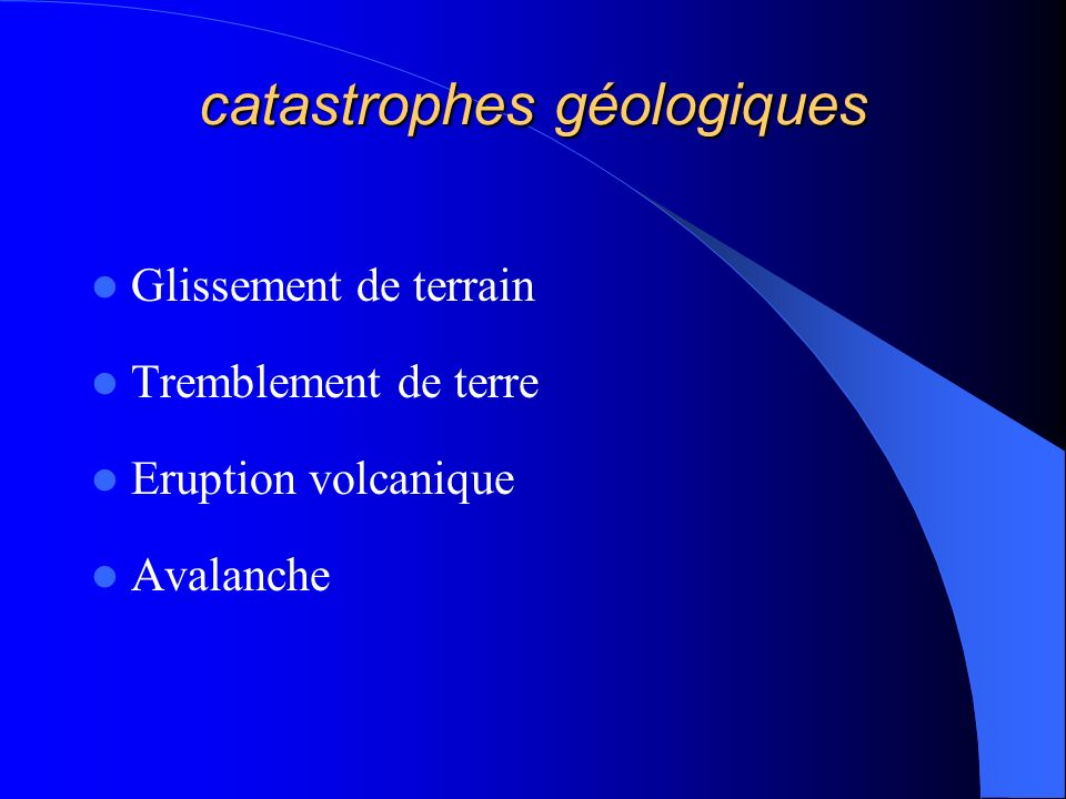 catastrophes géologiques