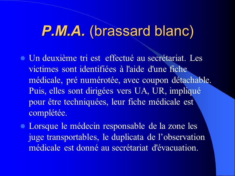 P.M.A. (brassard blanc)