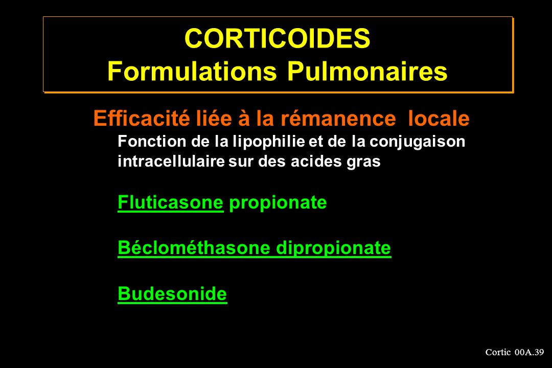 CORTICOIDES Formulations Pulmonaires
